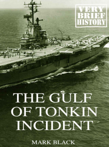 Gulf of Tonkin Incident - cover
